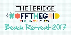 OFFTHEGRID Pt 2: The Party Wave Beach Retreat