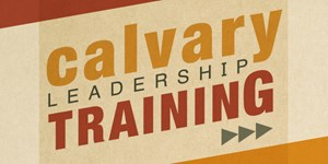 Calvary Leadership Training