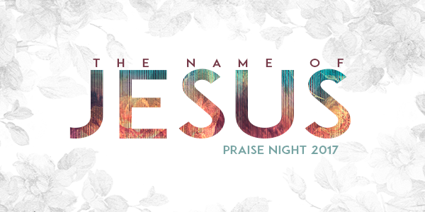 Summer Praise Night - The Name of Jesus!