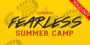 Fearless Camp 1st - 6th Grade