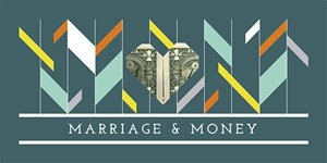 Marriage and Money Workshop