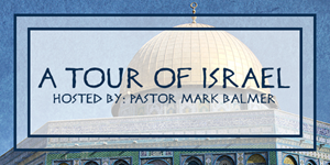 A Tour of Israel 2019