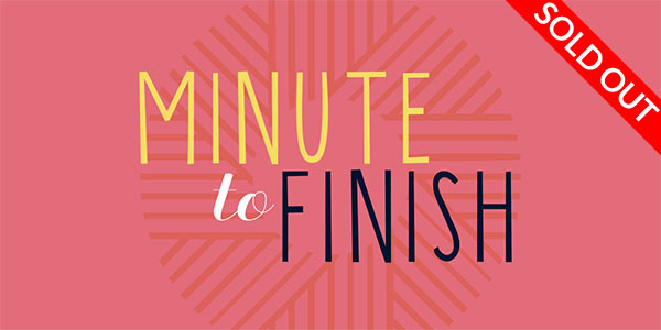 Minute to Finish