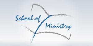 School of Ministry 2019