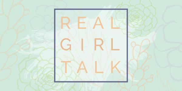 Real Girl Talk Evening